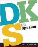 DK Speaker, Ford-Brown, Lisa A. and Dorling Kindersley Publishing Staff, 0205870120
