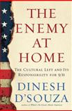 The Enemy at Home, Dinesh D'Souza, 0385510128
