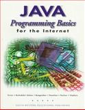 Java : Programming Basics for the Internet, Barksdale, Karl and Turner, E. Shane, 0538680121