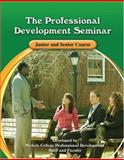 The Professional Development Seminar Junior and Senior Course Workbook, Nichols College Professional Development Staff, 0757540120