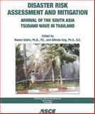 Disaster Risk Assessment and Mitigation : Arrival of the South Asia Tsunami Wave in Thailand (CDRM Monograph 2), Nasim Uddin, 0784410127
