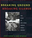 Breaking Ground Breaking Silence, Joyce Hansen, 0805050124