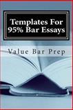 Templates for 95% Bar Essays, Value Bar Prep, 1479180122