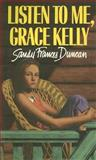 Listen to Me, Grace Kelly, Sandy Duncan, 1550740121
