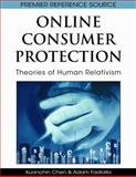 Online Consumer Protection : Theories of Human Relativism, Kuanchin Chen, Adam Fadlalla, 1605660124