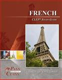 French CLEP Test Study Guide - PassYourClass, PassYourClass, 1614330123