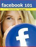 Facebook 101, Steve Weber and Laurie Jackson, 1936560127