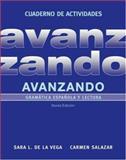 Avanzando : Gramática Española y Lectura, Salazar, Carmen and Vega, Sara L. de la, 0471700126