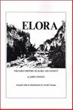 The Early History of Elora, Ontario and Vicinity, Connon, John R., 0889200122