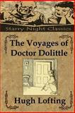 The Voyages of Doctor Dolittle, Hugh Lofting, 1482040123