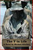 The y in Life, Michael Kitchen, 1628280123