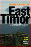 East Timor : A Nation's Bitter Dawn, Cristalis, Irena, 1848130120
