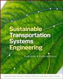 Sustainable Transportation Systems Engineering : Evaluation and Implementation, Vanek, Francis and Daziano, Ricardo, 0071800123