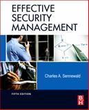 Effective Security Management, Sennewald, Charles A., 012382012X
