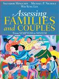 Assessing Families and Couples : From Symptom to System, Minuchin, Salvador and Nichols, Michael P., 0205470122