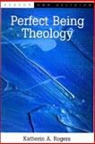Perfect Being Theology, Rogers, Katherin A. and Rogers, Katherine A., 074861012X
