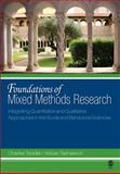 Foundations of Mixed Methods Research : Integrating Quantitative and Qualitative Approaches in the Social and Behavioral Sciences, Tashakkori, Abbas, 0761930124