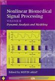 Nonlinear Biomedical Signal Processing, Dynamic Analysis and Modeling, , 0780360125