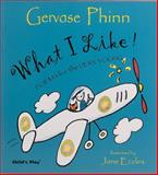 What I Like!, Gervase Phinn, 1904550126