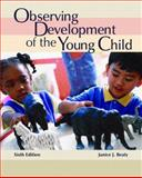 Observing Development of the Young Child, Janice J. Beaty, 0131700138