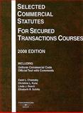 Selected Commercial Statutes for Secured Transactions Courses 2008, Chomsky, Carol L. and Kunz, Christina L., 0314190139