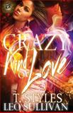 Crazy Kind of Love, Toy Styles and Leo L. Sullivan, 0989790134