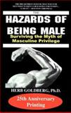 The Hazards of Being Male 9781587410130