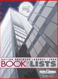 Dayton Business Journal : 2010 Book of Lists, , 1616420138