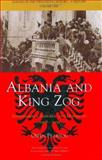 Albania and King Zog Vol. 1 : Independence, Republic, and Monarchy, 1908-1939, Pearson, Owen, 1845110137