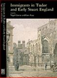 Immigrants in Tudor and Early Stuart England, , 1903900131