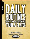 Daily Routines for the Student Tuba Player, Vining, David, 1935510134