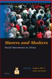 Movers and Shakers : Social Movements in Africa, Ellis, Stephen and Kessel, Ineke van, 9004180133