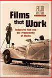 Films that Work : Industrial Film and the Productivity of Media, , 9089640134