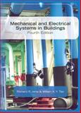 Mechanical and Electrical Systems in Buildings, Janis, Richard R. and Tao, William K. Y., 0135130131