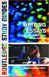 Writing Essays : A Guide for Students in English and the Humanities, Turley, Richard Marggraf, 0415230136