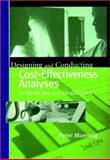 Designing and Conducting Cost-Effectiveness Analyses in Medicine and Health Care, Muennig, Peter, 0787960136