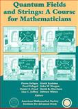 Quantum Fields and Strings Vol. 2 : A Course for Mathematicians, Pierre Deligne, 0821820133
