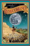 Rebecoming, J. R. Maxon, 0981520138