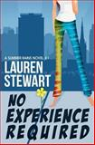 No Experience Required, Lauren Stewart, 0988170132