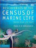 Discoveries of the Census of Marine Life : Making Ocean Life Count, Snelgrove, Paul V. R., 1107000130
