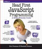 Head First JavaScript Programming, Freeman, Eric T. and Robson, Elisabeth, 144934013X