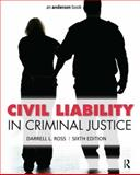 Civil Liability in Criminal Justice, Ross, Darrell L., 1455730130
