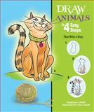 Draw Animals in 4 Easy Steps, Stephanie Labaff, 146440013X