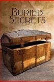 Buried Secrets, Ellen Totten, 1479280135