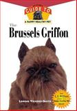 The Brussels Griffon, Lorene Vickers-Smith, 1582450137