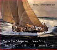 Wooden Ships and Iron Men, Reese Palley and Marilyn Arnold Palley, 1593720130