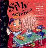 Silly Science, Shar Levine and Leslie Johnstone, 0471110132