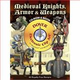 Medieval Knights, Armor and Weapons CD-ROM and Book, F. Kottenkamp, 0486990133