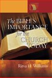 The Bible's Importance for the Church Today, Ritva H. Williams, 080668013X