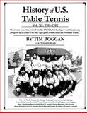 History of U. S. Table Tennis Volume 11, Tim Boggan, 1496000137
